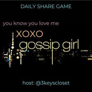 Gossip Girl Daily Share Game XOXO 💋